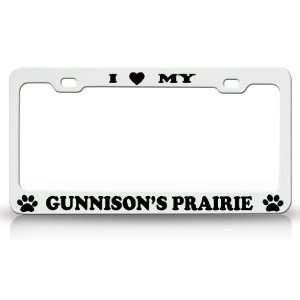I LOVE MY GUNNISONS PRAIRIE Dog Pet Animal High Quality