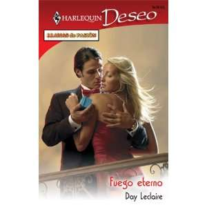Fuego Eterno (Eternal Fire) (Harlequin Deseo) (Spanish Edition) Day