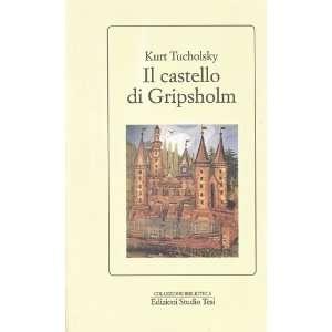 Il castello di Gripsholm. Una storia estiva (9788876923708