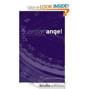Guardian Angel: Charlie Jackson:  Kindle Store