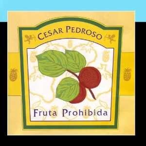 Fruta Prohibida: Cesar Pedroso: Music