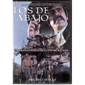 Los De Abajo Eric Del Castillo, Enrique Lucero, Jorge