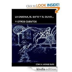 LA CASONA, EL GATO Y EL OLIVO Y OTROS CUENTOS (Spanish Edition
