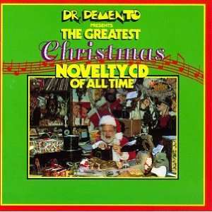 Dr. Demento Presents: Greatest Christmas Novelty CD: The