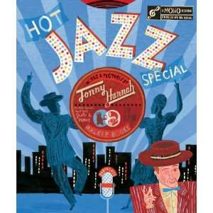 Hot Jazz Special: .co.uk: Jonny Hannah: Books