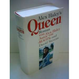 Alex Haleys Queen: The Story of an American Family: Alex Haley