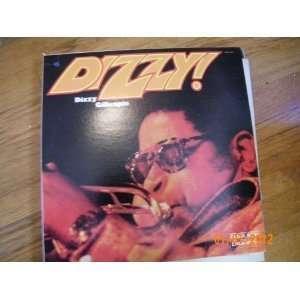 Dizzy Gillespie Dizzy (Vinyl Record) Dizzy Gillespie Music