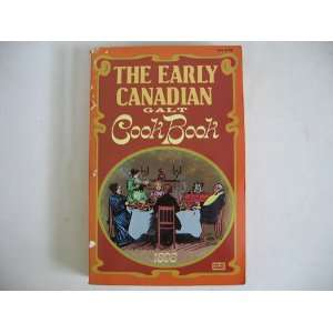 The Early Canadian Galt Cook Book. a Large Selection of