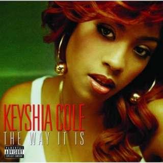 The Way It Is [Explicit] Keyshia Cole