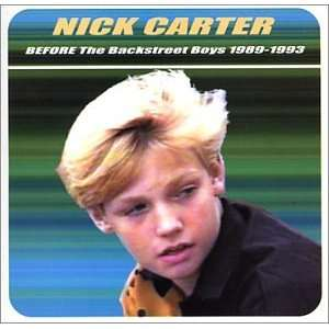 Nick Carter BEFORE The Backstreet Boys 1989 1993 Nick Carter Music