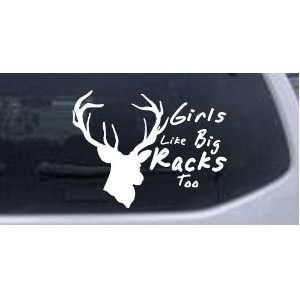 Girls like big Racks Too Hunting Decal Hunting And Fishing