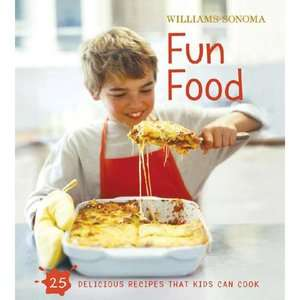 Williams Sonoma Fun Food