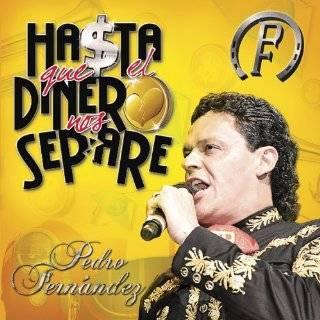 El Dinero Nos Separe (W/Dvd) by Pedro Fernandez ( Audio CD   2010